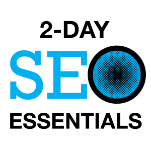 2 Day SEO Essentials Class - Orange County, CA