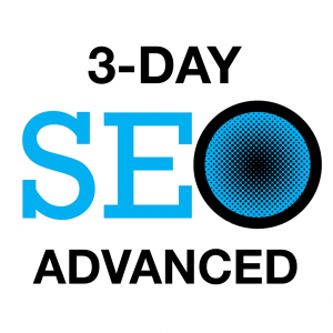 3 Day SEO Advanced Class - Orange County, CA