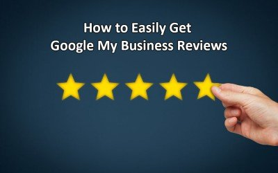 How to Get Reviews on Google My Business (Formerly Google Plus)